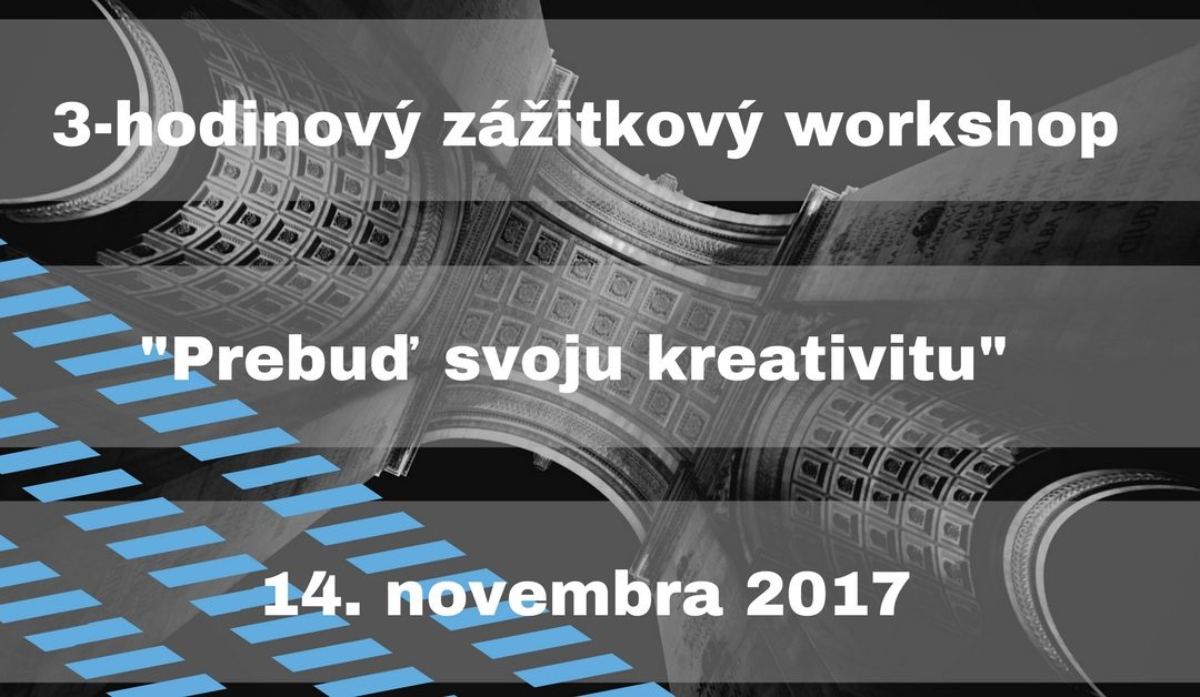 Prebuď svoju kreativitu – 14/11/2017