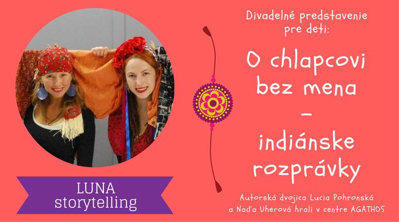 Indiánske rozprávky – O chlapcovi bez mena – 3/12/2017